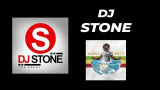 DJ Stone (Kenya)  – World Rebirth Riddim mixtape contest – Top 10 finalist