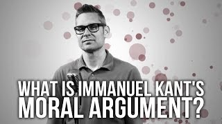 What is Immanuel Kant's Argument?