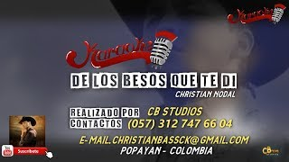 KARAOKE   De Los Besos Que Te Di   Christian Nodal   (Audio Full )