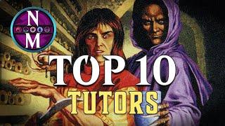 MTG Top 10: Tutors