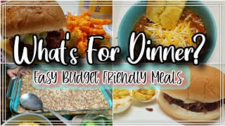 What's For Dinner? | Easy Budget Friendly Meals | Family Meals