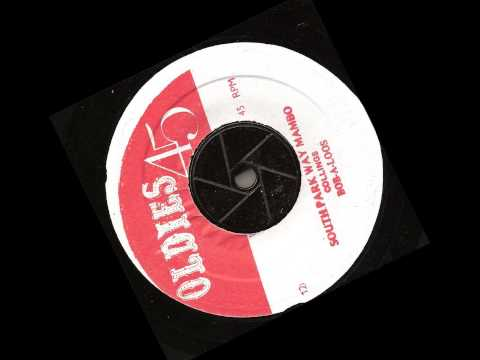 Bob a Loose (Collings) Southpark way Mambo – oldies 45 records