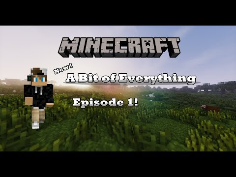 Welcome Back!!! A Bit of Everything Ep. 1 (Modpack)