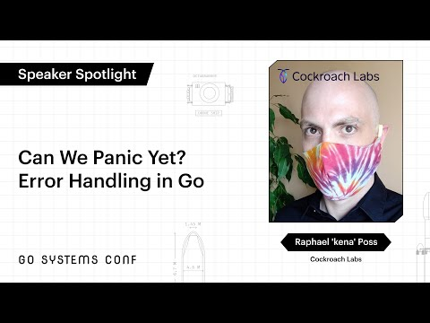 Image thumbnail for talk Can We Panic Yet? Error Handling in Go