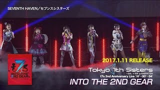 """Video thumbnail of """"Tokyo 7th シスターズ – 「t7s 2nd Anniversary Live 16'→30'→34' -INTO THE 2ND GEAR-」Blu-ray"""""""