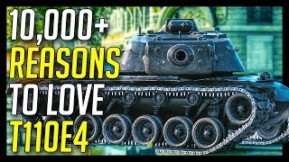 ► 10,000+ Reasons To Love T110E4 - World of Tanks T110E4 Gameplay