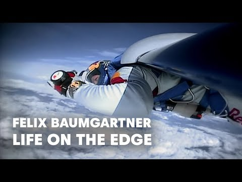 Life on the Edge - Felix Baumgartner - Red Bull Stratos 2012Life on the Edge - Felix Baumgartner - Red Bull Stratos 2012