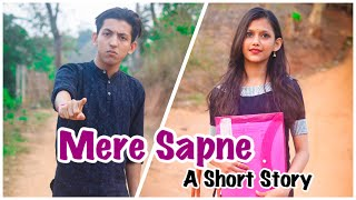Mere Sapne-A Short Story |Heart Touching Story| Cute Story| Sad Story| Prashant Sharma