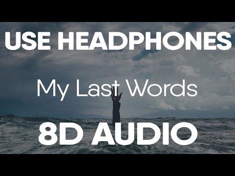 "Dax – ""My Last Words"" (8D AUDIO)"