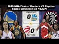 Simulating The 2019 NBA Finals On NBA2K19! - Warriors VS Raptors (Live Games)