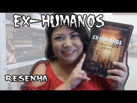 EX HUMANOS Resenha