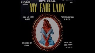 My Fair Lady: I Could Have Danced All Night (Halo Records)