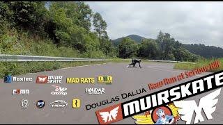 Douglas Dalua | Serious Hill | MuirSkate Longboard Shop