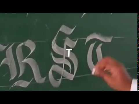 How to write Gothic font on black  board using chalk