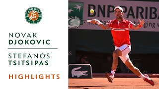 Novak Djokovic vs Stefanos Tsitsipas - Final Highlights I Roland-Garros 2021