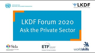#LKDForum 2020 - Ask the Private Sector (Day 1)