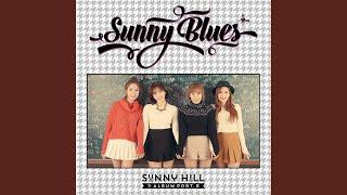 Sunny Hill - I'm in Love (현재 연애 중)