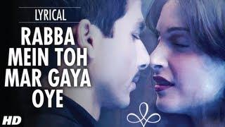 Rabba Mein Toh Mar Gaya Oye Lyrical Video | Mausam