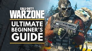 Call Of Duty Warzone | Ultimate Beginners Guide & Tips