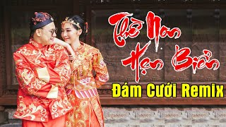 lk-nhac-song-dam-cuoi-remix-2020-lien-khuc-the-non-hen-bien-bass-ron-rang-ca-hon-truong