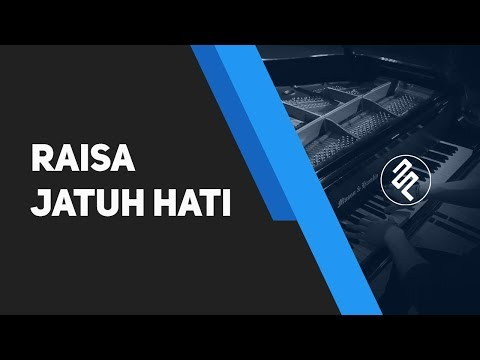 Jatuh Hati - Raisa (Piano Cover By Fxpiano With CHORD And LYRIC) Mp3