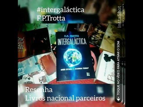 Intergaláctica - F.P. Trotta (Parceiro Nacional)