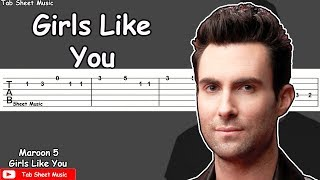Maroon 5 - Girls Like You Guitar Tutorial