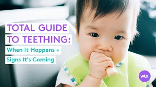 When Babies Start Teething: Signs Your Baby Is Teething, When It'll Happen + More - What to Expect