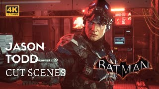 Batman Arkham Knight All Jason Todd Story Cut Scenes 4K 60fps