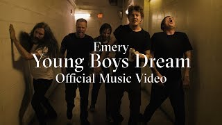 Emery - Young Boys Dream (Official Music Video)