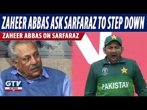 Zaheer Abbas asks Sarfraz Ahmed to step down as Test team captain