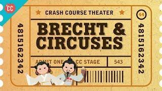 Bertolt Brecht and Epic Theatre: Crash Course Theater #44
