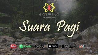 Download lagu Satwika Suara Pagi Mp3