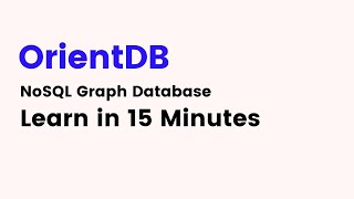 How to use OrientDB - NoSQL Graph Database Tutorial in 15 Minutes