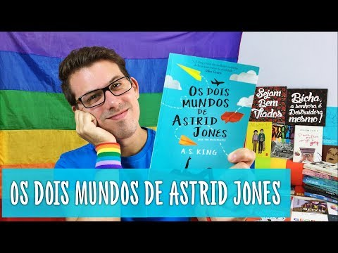 Eu Leio LGBT   Os Dois Mundos de Astrid Jones