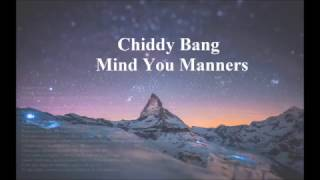 Mind Your Manners - Chiddy Bang ┃Lyric: English/Español