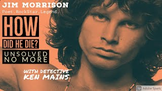 Jim Morrison's Death | America's Best Cold Case Expert Gives His Opinion