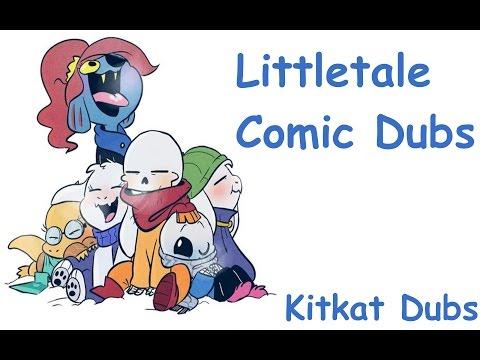 Undertale Comic Dubs: Littletale