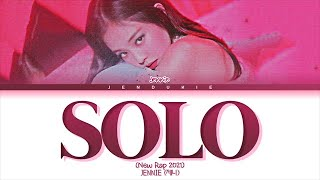 "[THE SHOW] JENNIE - ""SOLO"" (NEW RAP 2021 Remix) (Color Coded Lyrics 가사)"