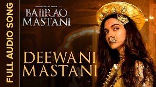 Deewani Mastani - Song Audio - Bajirao Mastani