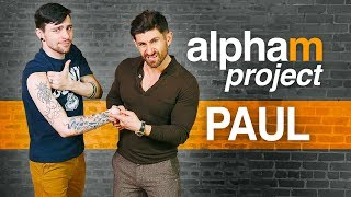 Alpha M. Project PAUL | A Men's Makeover Series | S5E4