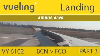 preview picture of video '(VY 6102) Vueling A320 - BCN to FCO (Part 3: Landing) [HD]'
