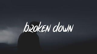 Ollie - Broken Down (Lyrics - Lyric Video)