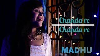Chanda re    Cover    MADHU    AR Rahman   - YouTube