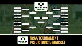 LaxFactor NCAA Lacrosse Tournament Predictions & Bracket Special