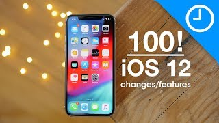 100 new iOS 12 features / changes!