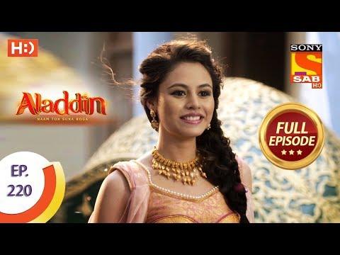 Aladdin - Ep 220 - Full Episode - 19th June, 2019