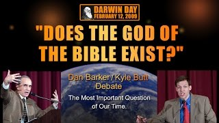 Debate: Does The God Of The Bible Exist? (Kyle Butt / Dan Barker)