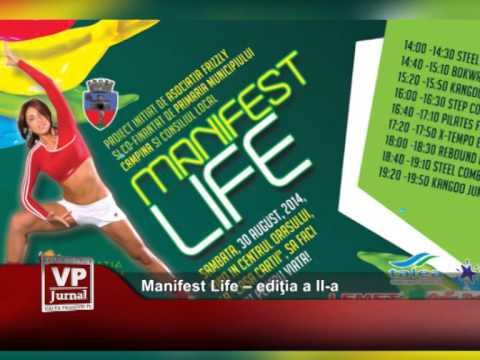 Manifest Life – ediţia a II-a
