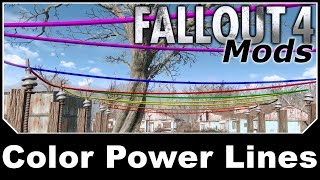 Fallout 4 Mods - Color Power Lines
